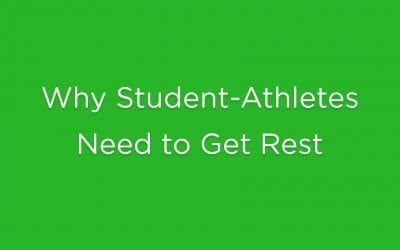Why Student-Athletes Need to Get Rest
