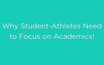 Why Student-Athletes Need to Focus on Academics