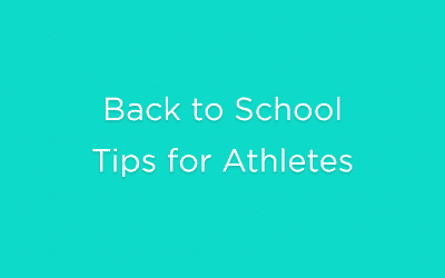 Back to School Tips for Athletes