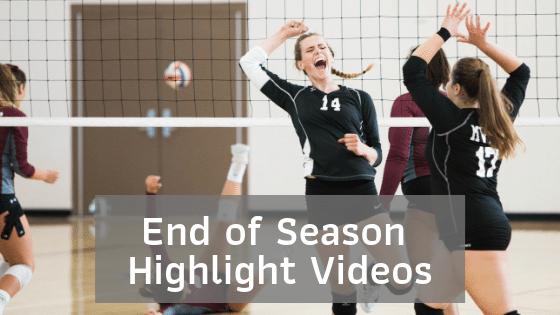 End of Season Highlight Videos