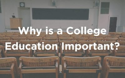Why is a College Education Important?