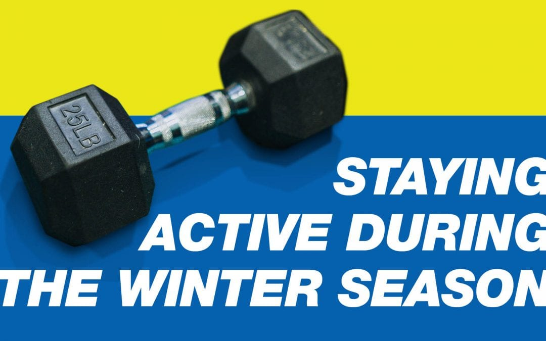 Staying Active During the Winter Season